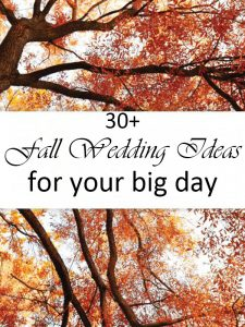 30 great fall wedding ideas for your big day