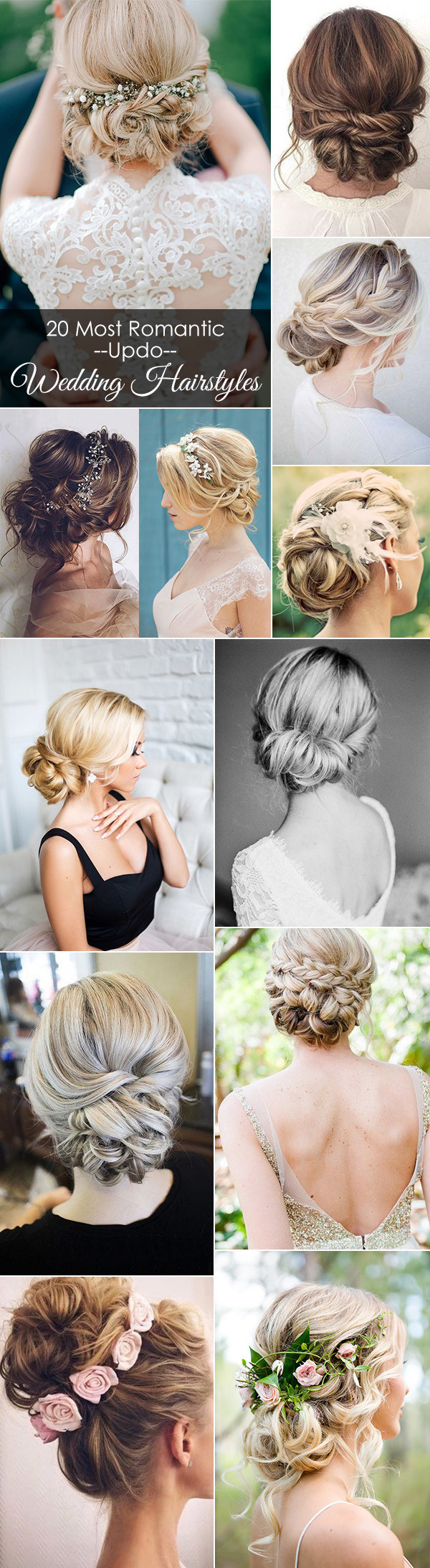 20 Most Romantic Bridal Updos Wedding Hairstyles To Inspire Your Big