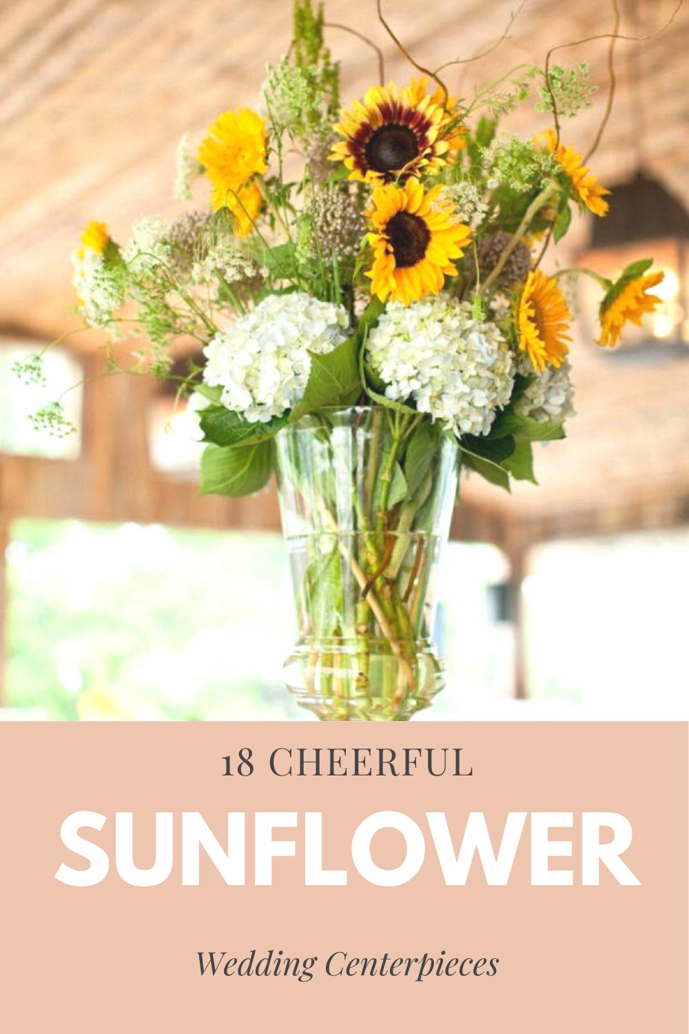 18 CHEERFUL SUNFLOWER WEDDING CENTERPIECE IDEAS