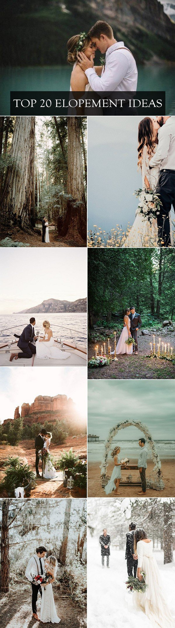 top 20 elopement ideas for 2018 trends