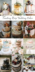 trending sweet drip wedding cakes