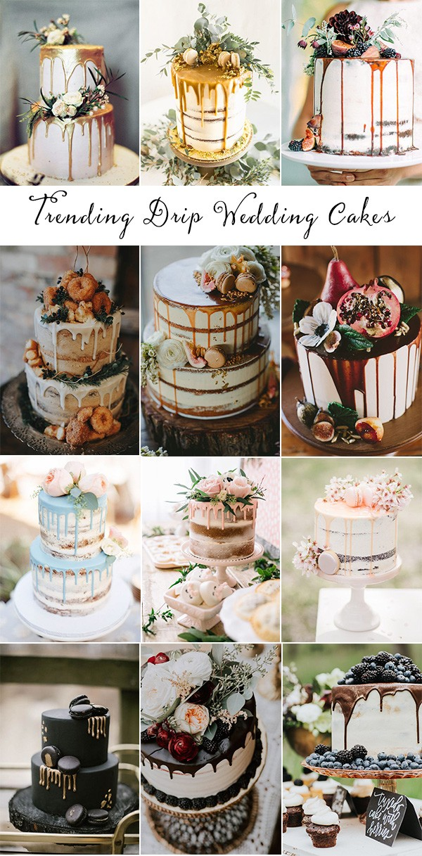 trending sweet drip wedding cakes