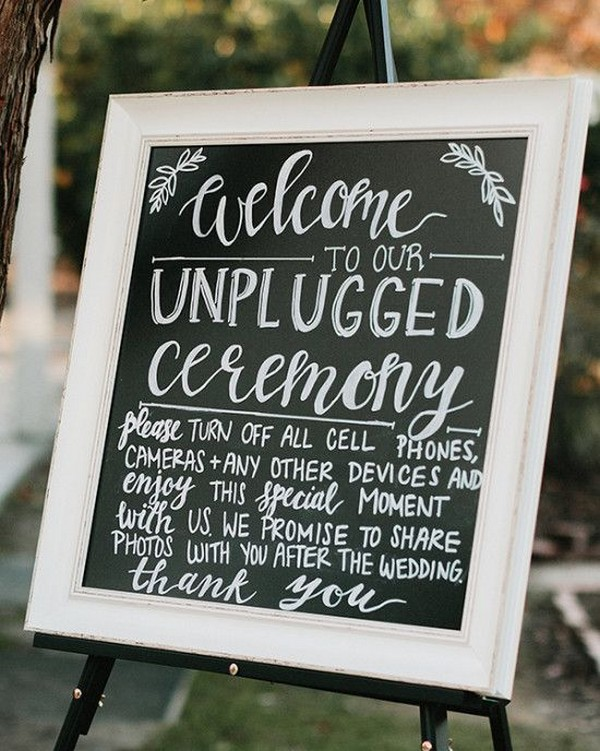 chic unplugged wedding ceremony sign ideas