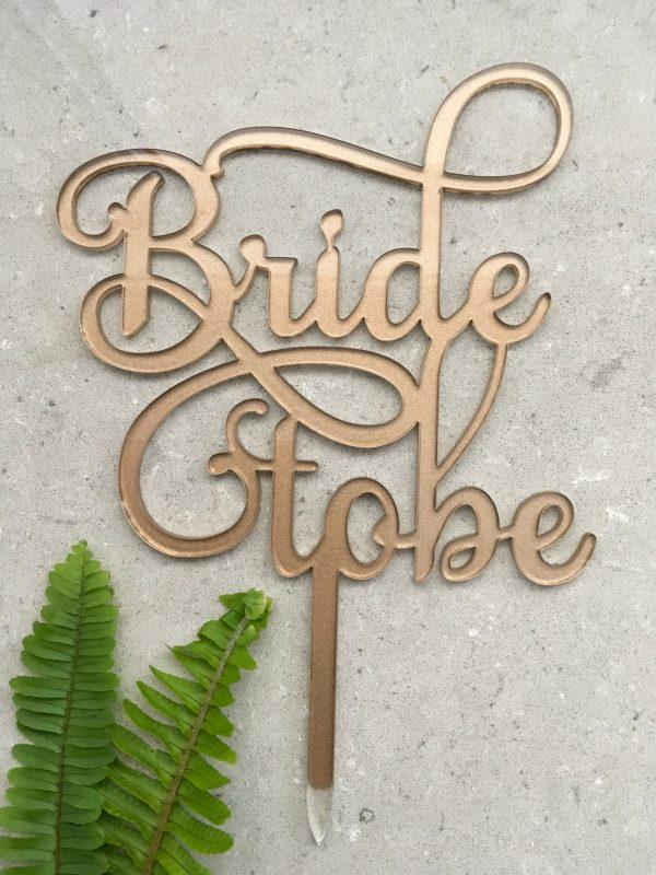 Bride To Be Acrylic Rose Gold Wedding Hens Bridal Shower Cake Topper