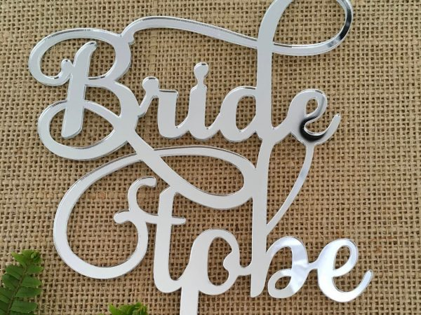 Bride To Be Acrylic Silver Mirror Wedding Engagement Bridal Shower Cake Topper