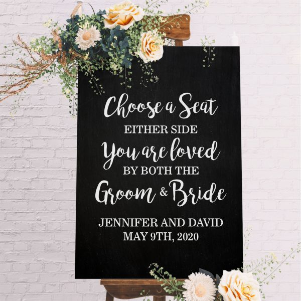 Personalised Choose A Seat Not Side Wedding 6mm Thick Wooden Sign. Not Side, You Are Loved By Both The Groom & Bride